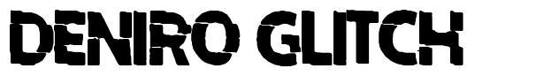 Deniro Glitch font