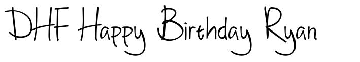 DHF Happy Birthday Ryan font