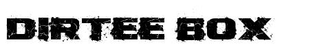 Dirtee Box font