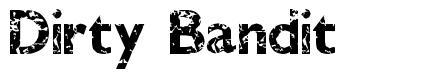 Dirty Bandit font