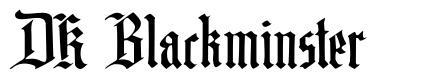 DK Blackminster fonte