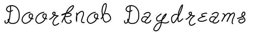 Doorknob Daydreams