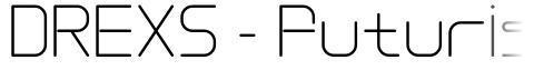 DREXS - Futuristic Typeface
