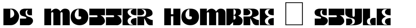 DS Motter Hombre + Style font