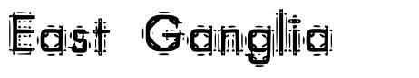 East Ganglia font
