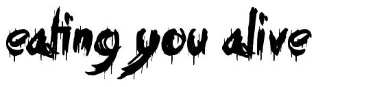 Eating You Alive font