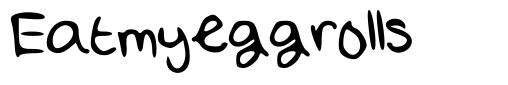 Eatmyeggrolls font