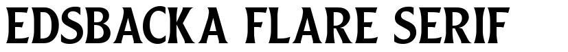 Edsbacka Flare Serif