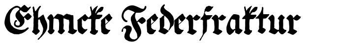 Ehmcke Federfraktur font