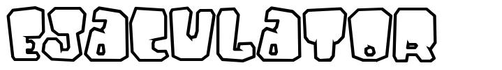 Ejaculator font