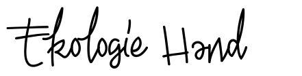 Ekologie Hand font