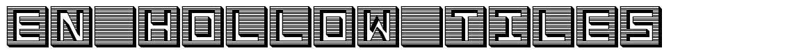 En Hollow Tiles font