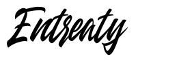 Entreaty font