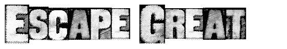 Escape Great font