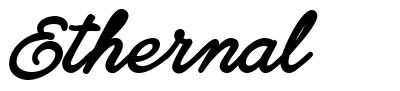 Ethernal font