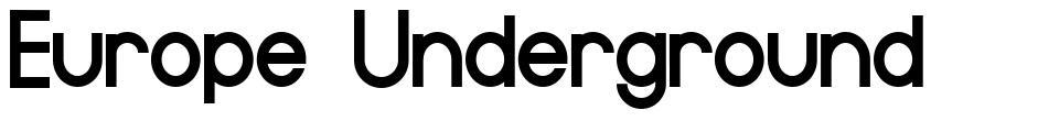 Europe Underground font