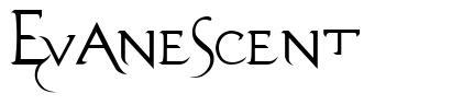 Evanescent 字形
