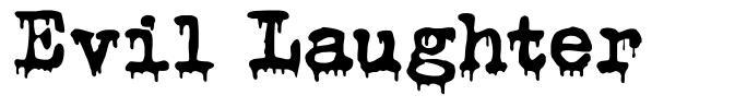 Evil Laughter font