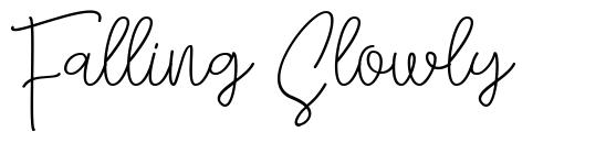 Falling Slowly font