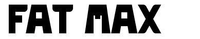 Fat Max font