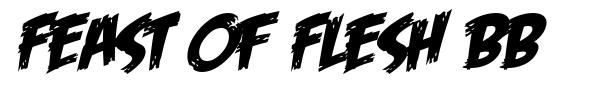 Feast of Flesh BB font
