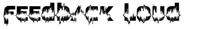 Feedback Loud font