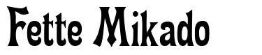 Fette Mikado