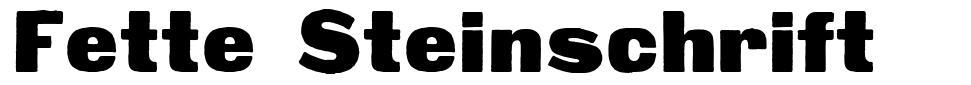Fette Steinschrift font