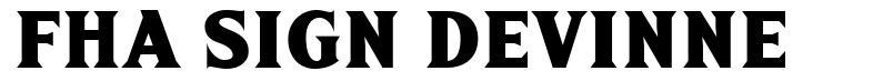 FHA Sign Devinne font