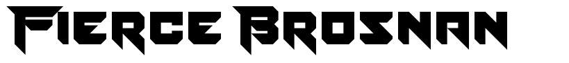 Fierce Brosnan font