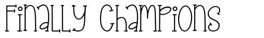 Finally Champions font