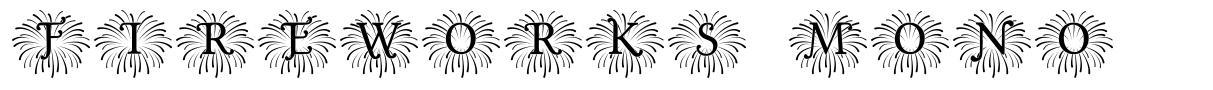 Fireworks Mono