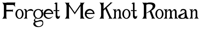 Forget Me Knot Roman font