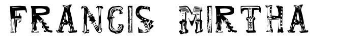 Francis Mirtha 字形