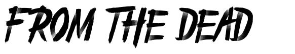 From The Dead schriftart