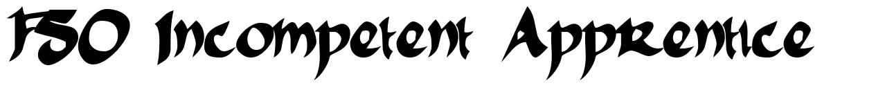 FSO Incompetent Apprentice font