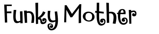 Funky Mother font