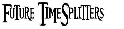 Future TimeSplitters font