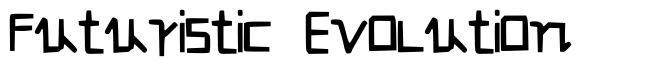 Futuristic Evolution font
