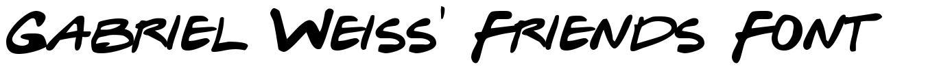 Gabriel Weiss' Friends Font font