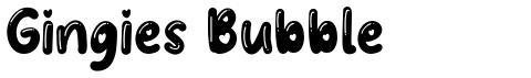 Gingies Bubble
