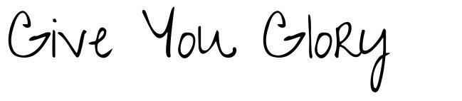 Give You Glory font