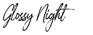 Glossy Night