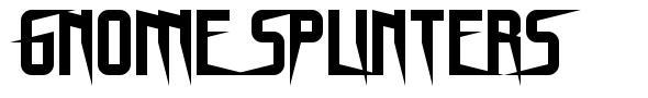 Gnome Splinters font