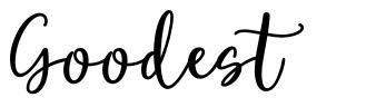 Goodest font