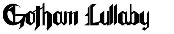 Gotham lullaby шрифт