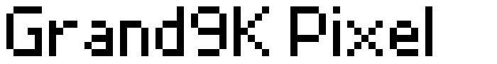 Grand9K Pixel font