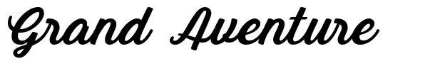 Grand Aventure 字形