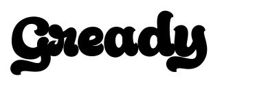 Gready font