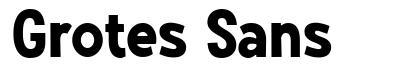 Grotes Sans font